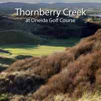 Thornberry Creek Classic, Thornberry Creek at Oneida